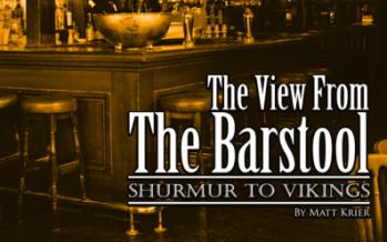 View from the Barstool: Shurmur to Vikings