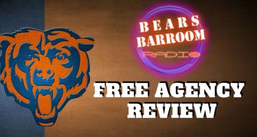 Bears Barroom Radio: Reviewing Free Agency