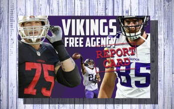 Minnesota Vikings Free Agency Report Card