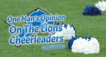 Good or Bad? Lions Cheerleaders