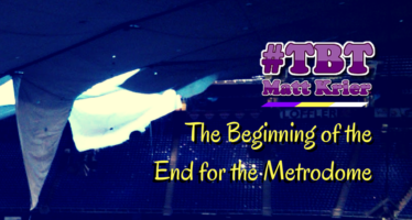 Vikings #TBT: The Beginning of the End for the Metrodome