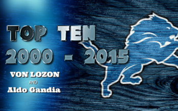 TOP TEN DETROIT LIONS: 2000 – 2015