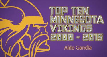 TOP TEN MINNESOTA VIKINGS : 2000 – 2015