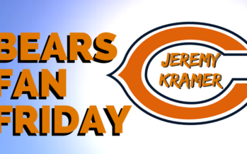 Chicago Bears Fan Friday (and Saturday)