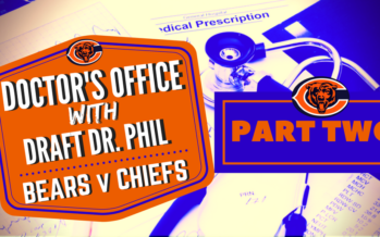 Doctor's Office: Bears v Chiefs Tape Review Part 2