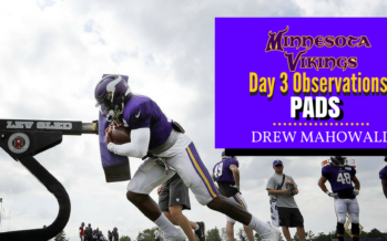 Minnesota Vikings Training Camp: Day 3 Observations