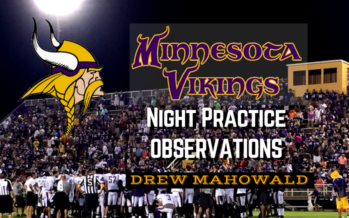Vikings Training Camp: Night Practice Observations