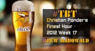 Vikings #TBT: Christian Ponder's Finest Hour