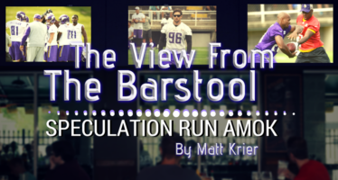 The View From The Barstool: Vikings Speculation Run Amok
