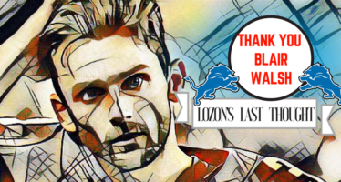 Lozon's Last Thoughts: Thank You, Blair Walsh