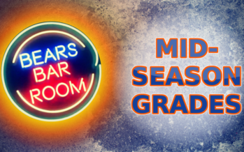 Bears Barroom Radio – Midseason Bears Grades