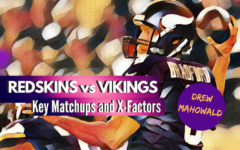 Vikings vs. Redskins: Key Matchups and X-Factors