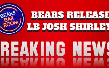 Bears Release LB Josh Shirley