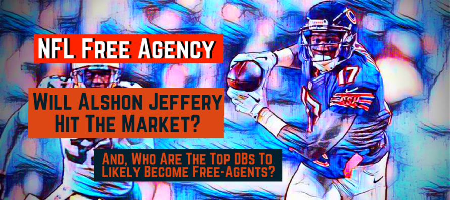 Who Will Really Be An NFL Free Agent In March?