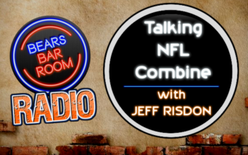 Bears Barroom Radio – Previewing NFL Combine