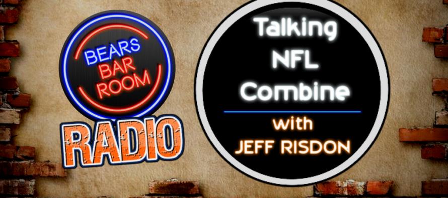 Bears Barroom Radio – Previewing NFL Combine