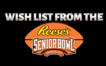 Senior Bowl Wish List