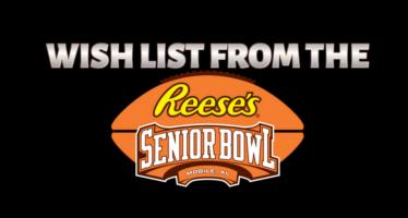 Senior Bowl Wish List
