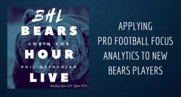BHL: A Pro Football Focus Look At New Bears