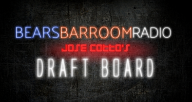 Bears Barroom Radio – Jose Cotto's Draft Board