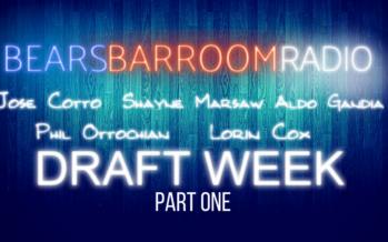 Bears Barroom Radio – Draft Week Part One
