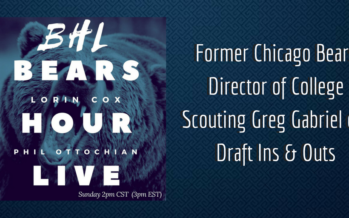 Bears Hour Live: Talking With Greg Gabriel