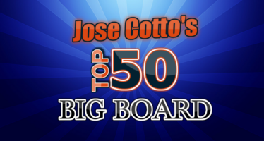 Jose Cotto's Big Board
