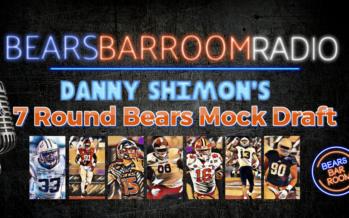Bears Barroom Radio: Danny Shimon's 7 Round Bears Mock Draft