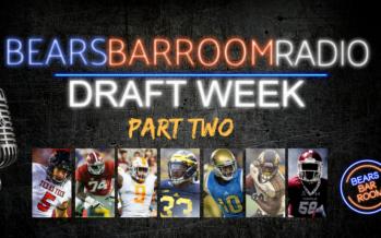 Bears Barroom Radio – Draft Week – Part 2