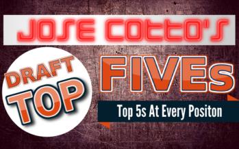 Jose Cotto's Top 5's