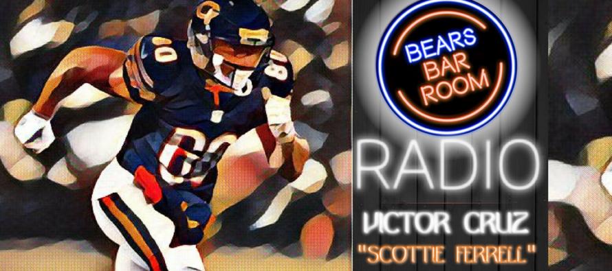 "Bears Barroom Radio – Victor Cruz, OTAs & ""Scottie Ferrell"""