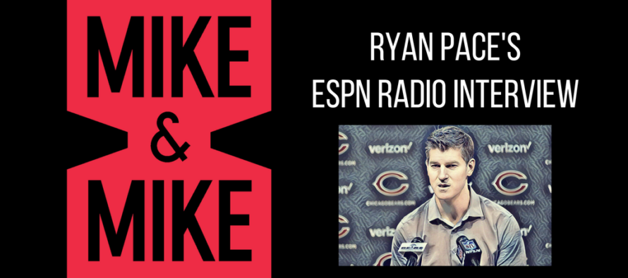 Ryan Pace on ESPN's Mike and Mike
