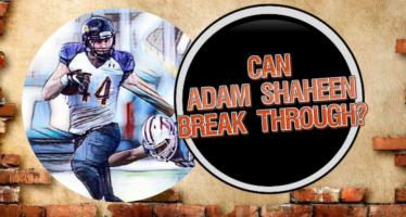 Adam Shaheen: Break Through Star?