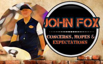John Fox: Concerns, Hopes & Expectations