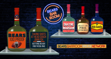 Bears 100 Proof: Shots At Fox & Ready For Week One