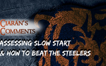 Ciarán's Comments: Assessing Slow Start For Bears & How To Beat The Steelers