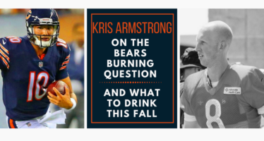 Kris Armstrong On The Bears Burning Question & What To Drink This Fall