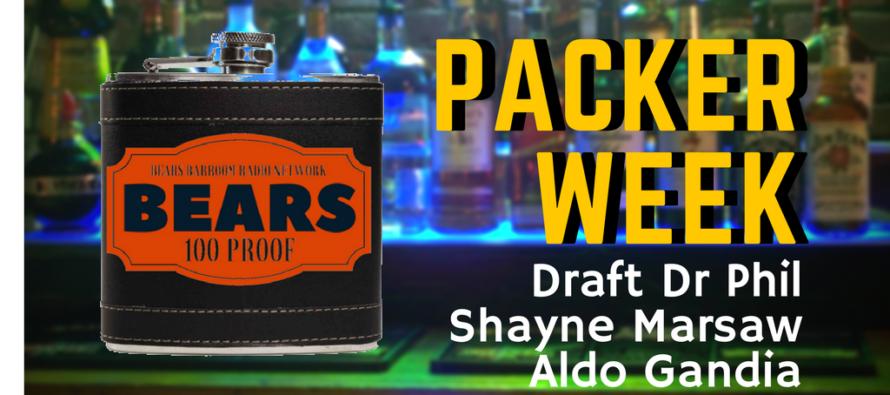 Bears 100 Proof Podcast: Packer Week