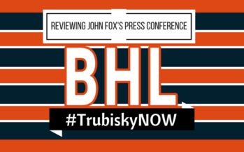 Bears Hour Live – Analyzing John Fox's 9/18 Press Conference – #TrubiskyNOW