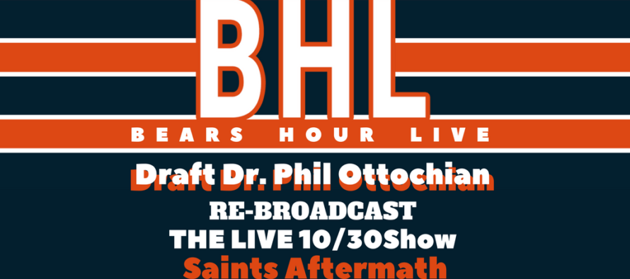 Bears Hour Live – Talking Chicago Bears After Loss To New Orleans Saints