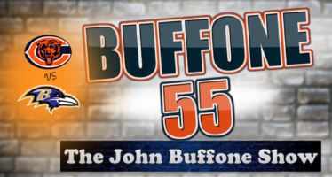 Buffone 55 – The John Buffone Show – Bears & Ravens Preview