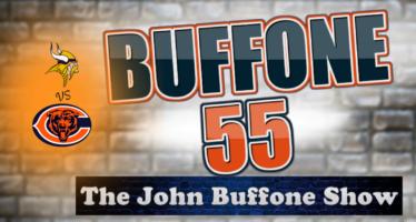 Buffone 55 – The John Buffone Show – Vikings @ Bears