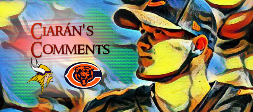 Ciarán's Comments: Vikings Bears Preview