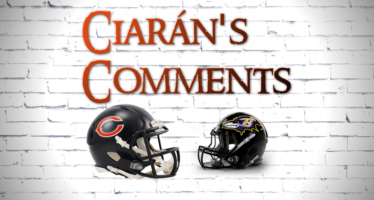 Ciarán's Comments: Chicago Bears Baltimore Ravens Preview