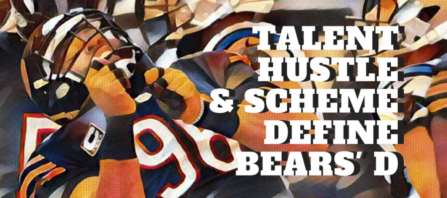Chicago Bears Defense – Talent, Hustle and Scheme