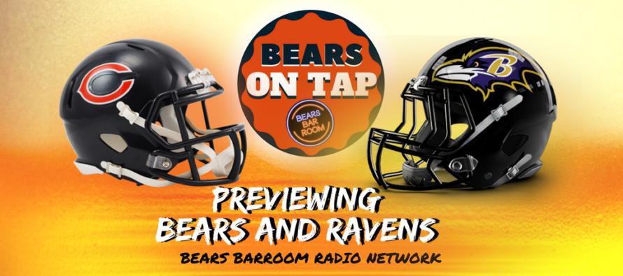 Bears On Tap – Chicago Bears vs Baltimore Ravens Preview