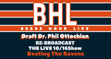 Bears Hour Live with Draft Dr. Phil – Reviewing Bears Ravens