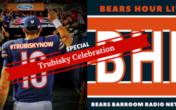 Bears Hour Live – Special Trubisky Now Celebration – Music and Highlights From Past Shows