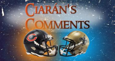 Ciarán's Comments: Bears Saints Preview