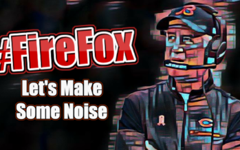 Fire John Fox Campaign Begins Today: #FireFox